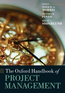 The Oxford Handbook of Project Management, Paperback Book