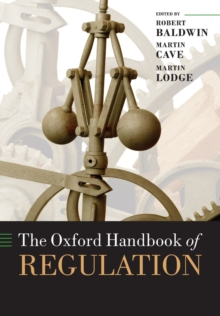 The Oxford Handbook of Regulation, Paperback Book
