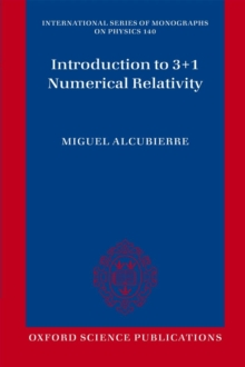 Introduction to 3+1 Numerical Relativity, Paperback Book