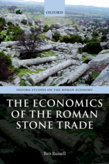 The Economics of the Roman Stone Trade, Hardback Book