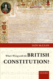 What's Wrong with the British Constitution?, Paperback / softback Book