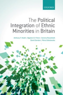 The Political Integration of Ethnic Minorities in Britain, Hardback Book
