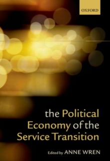 The Political Economy of the Service Transition, Paperback / softback Book