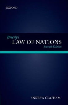 Brierly's Law of Nations : An Introduction to the Role of International Law in International Relations, Hardback Book