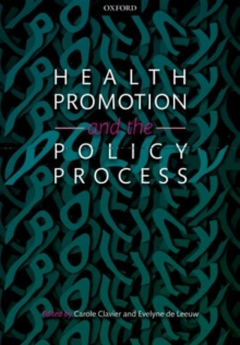 Health Promotion and the Policy Process, Paperback / softback Book