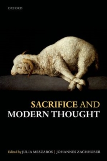 Sacrifice and Modern Thought, Hardback Book