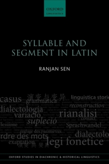 Syllable and Segment in Latin, Hardback Book