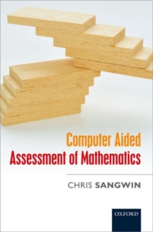 Computer Aided Assessment of Mathematics, Hardback Book