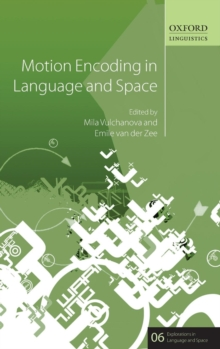 Motion Encoding in Language and Space, Hardback Book
