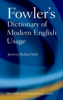 Fowler's Dictionary of Modern English Usage, Hardback Book