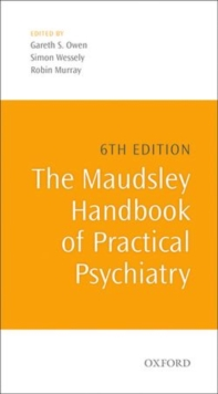 The Maudsley Handbook of Practical Psychiatry, Paperback / softback Book