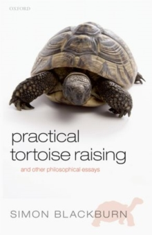 Practical Tortoise Raising : and other philosophical essays, Paperback / softback Book