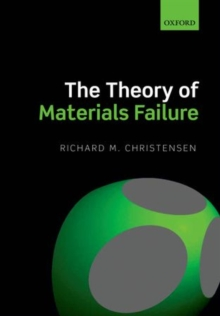 The Theory of Materials Failure, Hardback Book