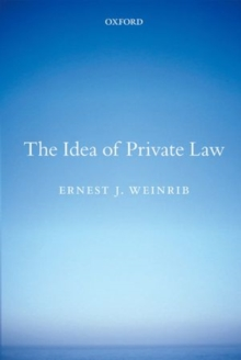 The Idea of Private Law, Paperback / softback Book