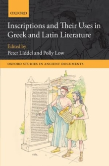 Inscriptions and Their Uses in Greek and Latin Literature, Hardback Book