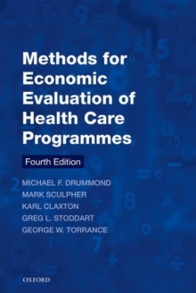 Methods for the Economic Evaluation of Health Care Programmes, Paperback Book