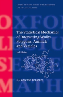 The Statistical Mechanics of Interacting Walks, Polygons, Animals and Vesicles, Hardback Book