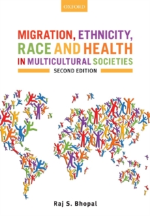 Migration, Ethnicity, Race, and Health in Multicultural Societies, Paperback / softback Book