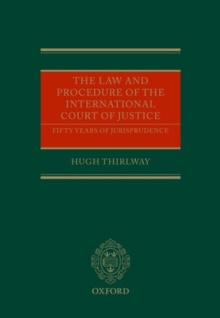 The Law and Procedure of the International Court of Justice : Fifty Years of Jurisprudence, Multiple copy pack Book
