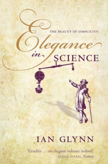 Elegance in Science : The beauty of simplicity, Paperback / softback Book