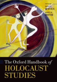 The Oxford Handbook of Holocaust Studies, Paperback / softback Book