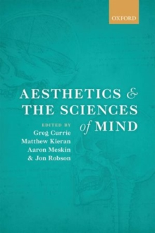 Aesthetics and the Sciences of Mind, Hardback Book