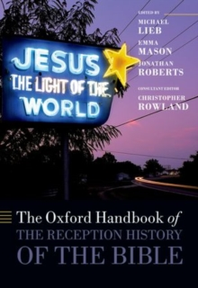 The Oxford Handbook of the Reception History of the Bible, Paperback / softback Book