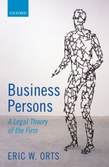 Business Persons : A Legal Theory of the Firm, Hardback Book