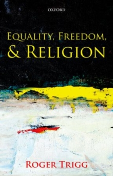 Equality, Freedom, and Religion, Paperback / softback Book