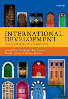International Development : Ideas, Experience, and Prospects, Hardback Book