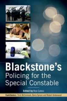 Blackstone's Policing for the Special Constable, Paperback / softback Book