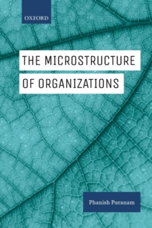 The Microstructure of Organizations, Paperback / softback Book