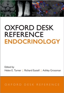 Oxford Desk Reference: Endocrinology, Hardback Book