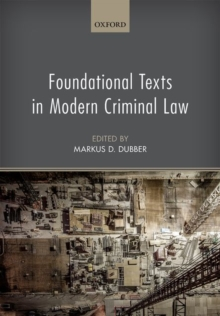 Foundational Texts in Modern Criminal Law, Hardback Book
