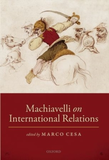 Machiavelli on International Relations, Hardback Book