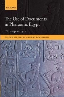 The Use of Documents in Pharaonic Egypt, Hardback Book