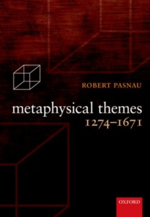 Metaphysical Themes 1274-1671, Paperback Book
