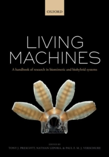 Living machines : A handbook of research in biomimetics and biohybrid systems, Hardback Book