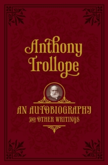 An Autobiography : And Other Writings, Hardback Book