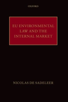 EU Environmental Law and the Internal Market, Hardback Book