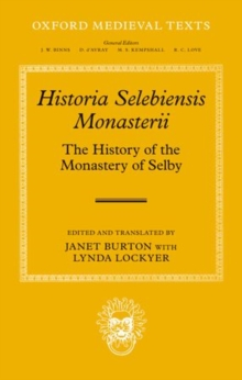 Historia Selebiensis Monasterii : The History of the Monastery of Selby, Hardback Book