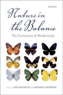 Nature in the Balance : The Economics of Biodiversity, Hardback Book
