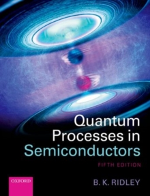 Quantum Processes in Semiconductors, Hardback Book