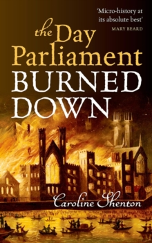 The Day Parliament Burned Down, Paperback Book