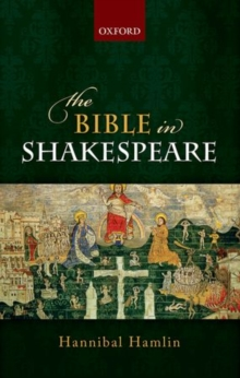 The Bible in Shakespeare, Hardback Book