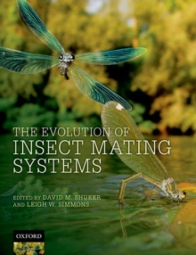 The Evolution of Insect Mating Systems, Hardback Book