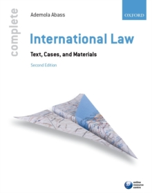 Complete International Law : Text, Cases, and Materials, Paperback Book