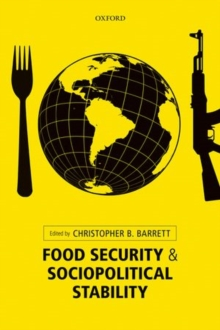 Food Security and Sociopolitical Stability, Hardback Book