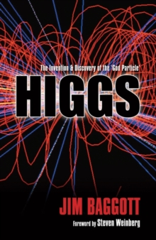 Higgs : The invention and discovery of the 'God Particle', Paperback / softback Book