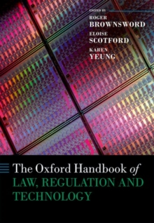 The Oxford Handbook of Law, Regulation and Technology, Paperback / softback Book